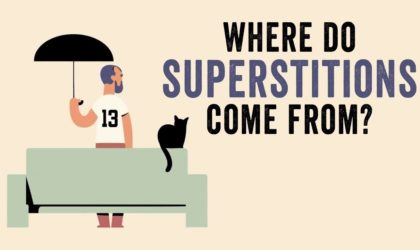 Have You Ever Wondered Where Do Superstitions Come From?