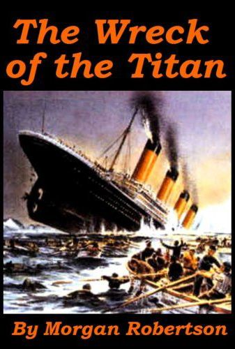 Titanic sinking predicted 14 years before