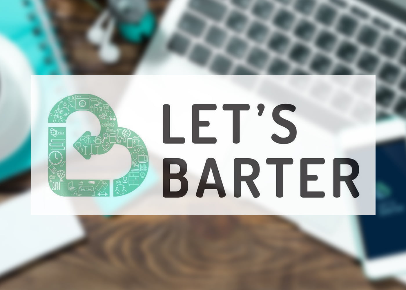 lets barter india successful business