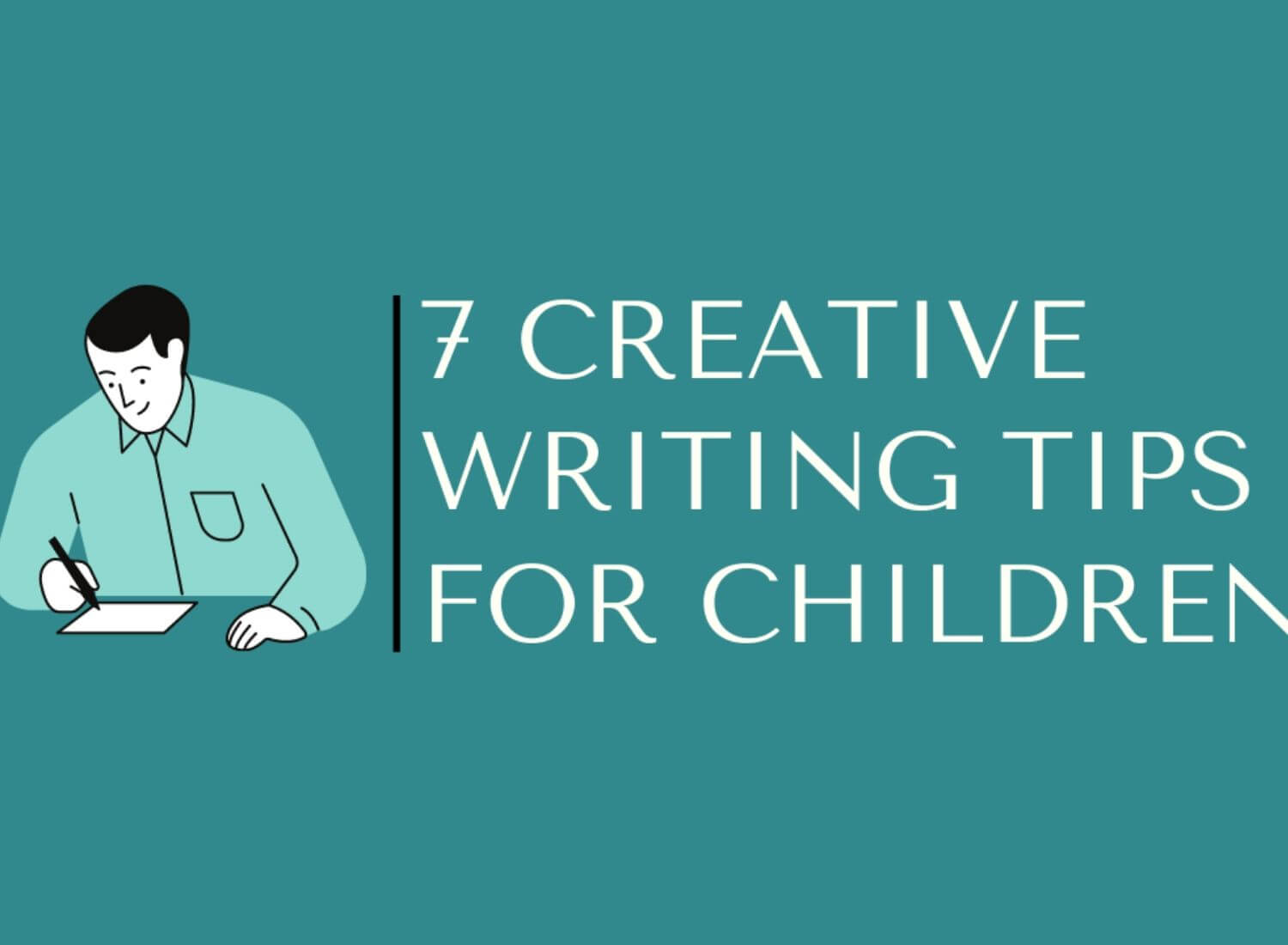 7 Creative Writing Tips For Children